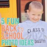 5 Fun Back to School Photo Ideas