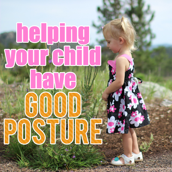 Helping your child have good posture