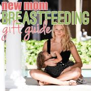 New Mom Breastfeeding Gift Guide