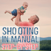 Shooting in Manual Step by Step
