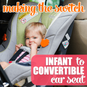 Making the Switch Infant to Convertible Car Seat