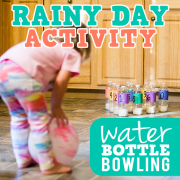 Rainy Day Activity- Water bottle Bowling