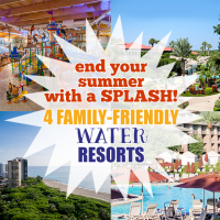 End Your Summer With A Splash: 4 Family-Friendly Water Resorts