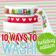10 Ways to Washi Holiday Edition