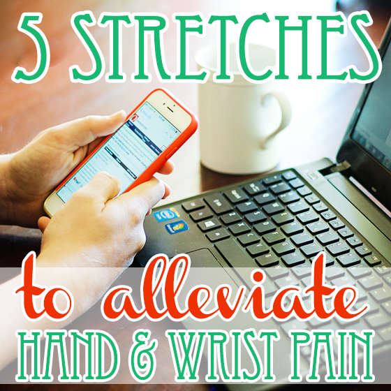 5 stretches to alleviate hand and wrist pain