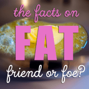 The Facts On Fat-Friend or Foe_