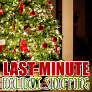 Last Minute Holiday Shopping