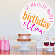 10 Ways to Washi Birthday Edition