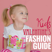 Kids Valentines Fashion Guide