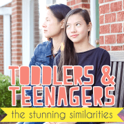 Toddlers and Teenagers The Stunning Similarities