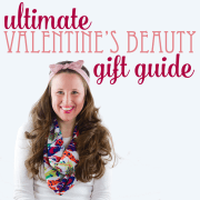 Ultimate Valentines Beauty Guide