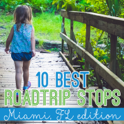 10 best roadtrip stops Miami Edition