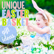 unique easter basket gift ideas