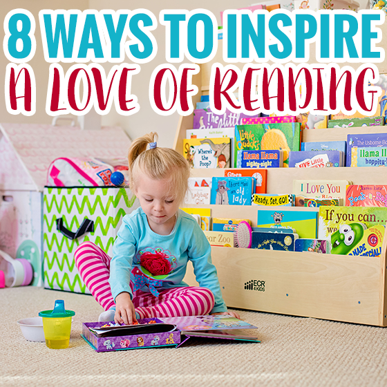 8 Ways to Inspire a Love of Reading