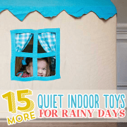 15 More Quiet Indoor Toys For Rainy Days2