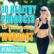 10 Healthy Products to Fuel Your Workout 2