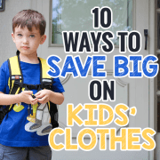 10 Ways to Save Big on Kids' Clothes