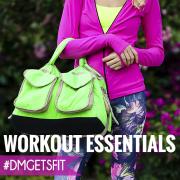Workout Essentials dmgetsfit 3