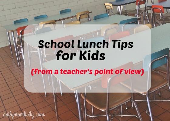School Lunch Tips from a Teacher