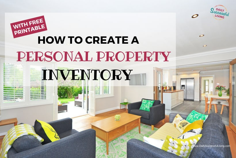 How To Do A Personal Property Inventory Of Your Home