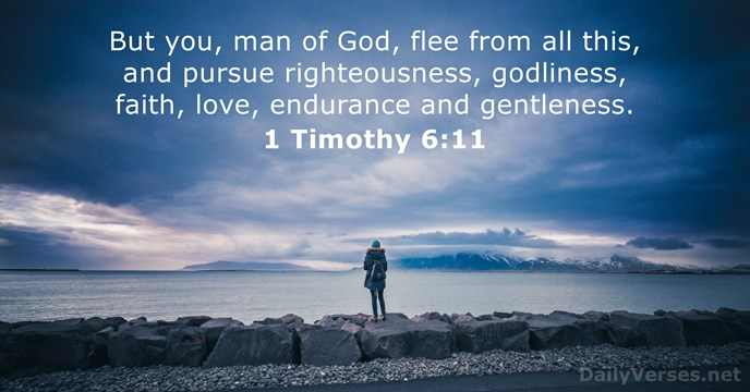 Love Inspiring Quotes Wallpaper 1 Timothy 6 11 Bible Verse Of The Day Dailyverses Net