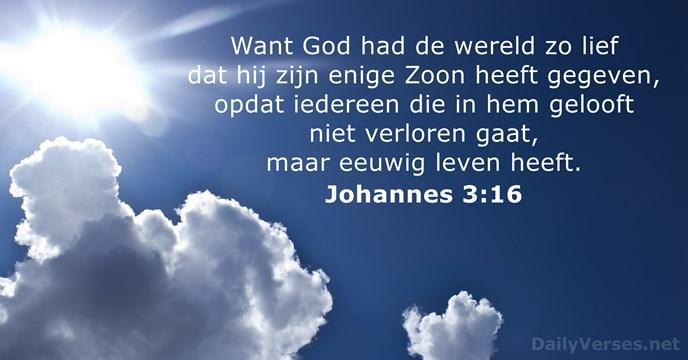 Daily Hd Wallpaper Johannes 3 16 Bijbeltekst Van De Dag Dailyverses Net