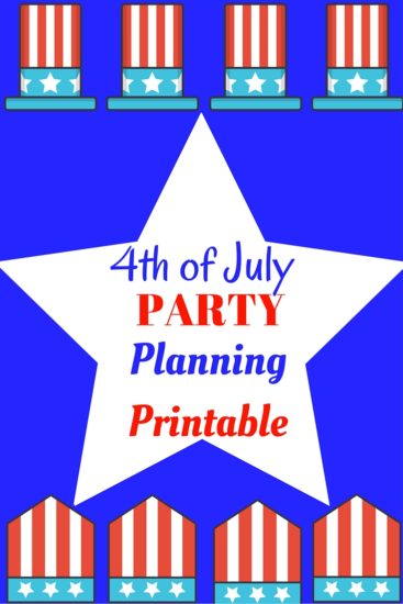 4th of July Party Planning Printable - party planning