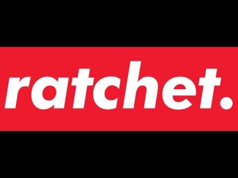 ratchet