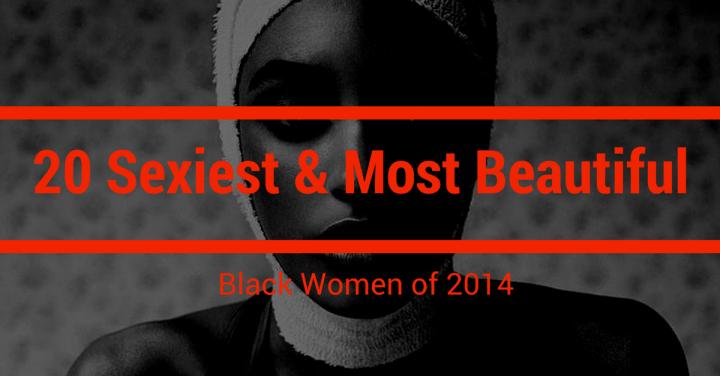 20 most beautiful black women of 2014