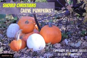 Should Chrisitans be Carving Pumpkins