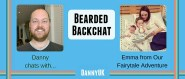 Bearded Backchat with Emma from Our Fairytale Adventure
