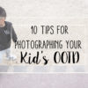 10 Tips for Photographing Your Kid's OOTD