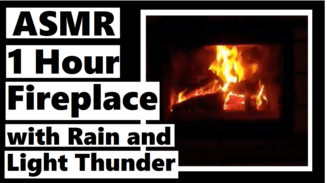 Fireplace Sounds Asmr 1 Hour Fireplace Sounds With Rain And Light Thunder Darlene