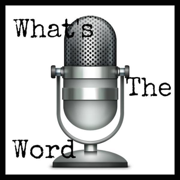 What\u0027s The Word? Online Radio by Cheval John BlogTalkRadio