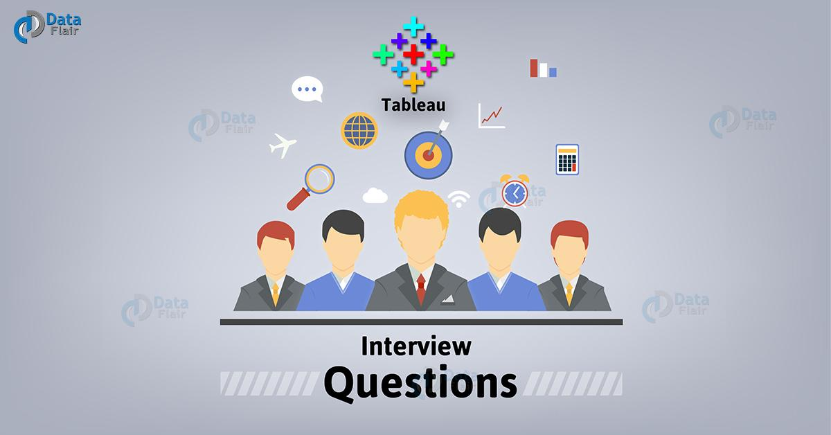 30 Tricky Tableau Interview Questions and Answers - DataFlair