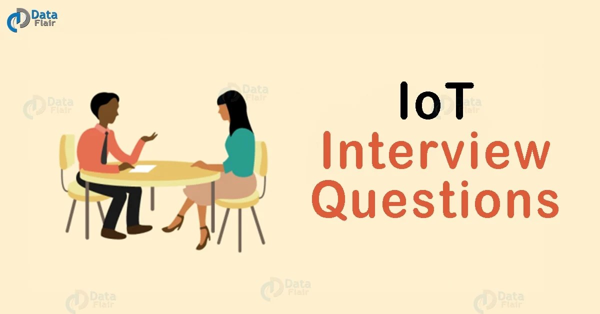 Top 30 IoT Interview Questions  Answers {LATEST 2018} - Part 1