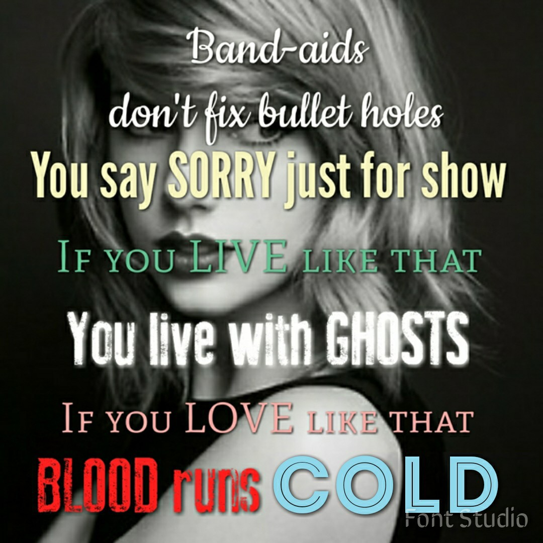Bad Blood Quotes Taylor Swift Taylor Swift Bad Blood On We Heart It