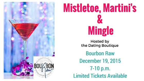 Mistletoe, Martini's & Mingle
