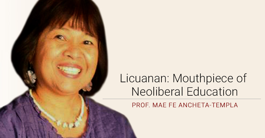 Licuanan: Mouthpiece of Neoliberal Education