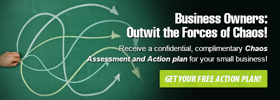 Outwit the Forces of Chaos. Get Your Free Action Plan.