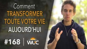 WUC168-CommentTransformerVotreVie-270p