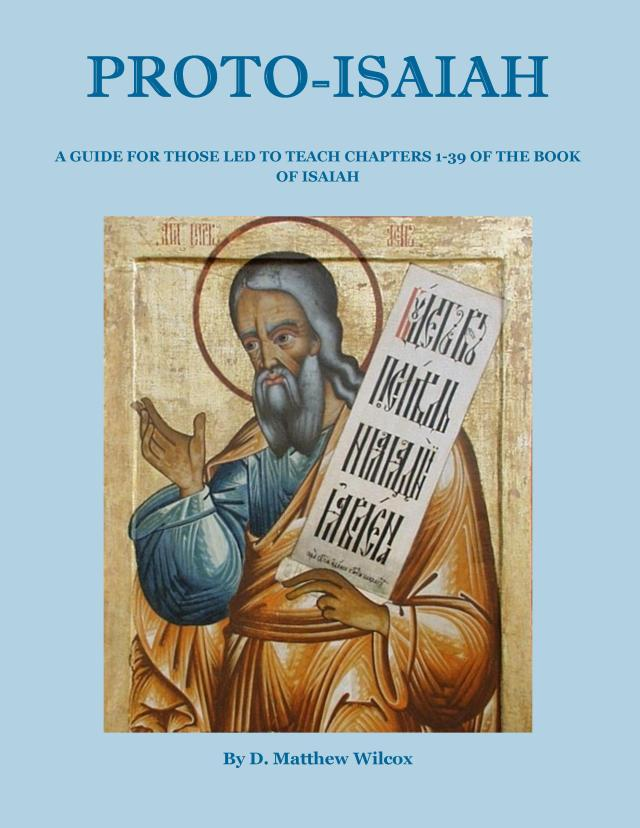 THE LORD IS SALVATION:  A Teacher's Guide to Proto Isaiah available now at Smashwords