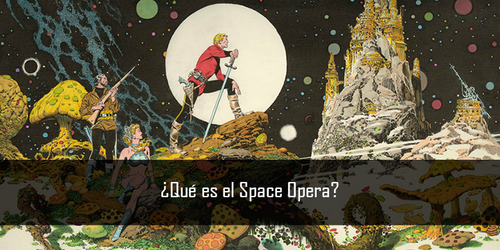 Libros Dungeons And Dragons ¿qué Es El Space Opera? – David Monedero
