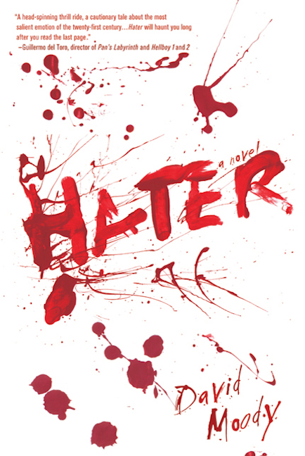 Hater (Thomas Dunne Books, 2009)