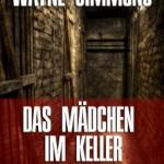 Das Mädchen im Keller: Psychothriller