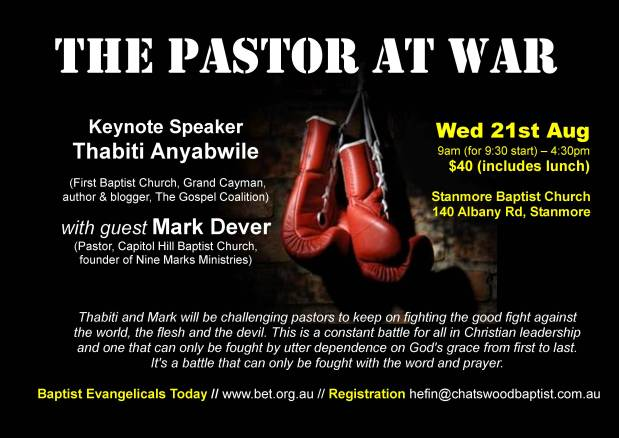 "Dever and Anyabwile at Stanmore Baptist – ""The Pastor at War"""