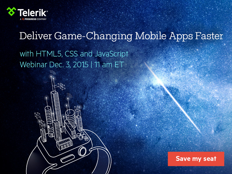 Telerik Free Webinar: Build Next Generation Mobile Apps