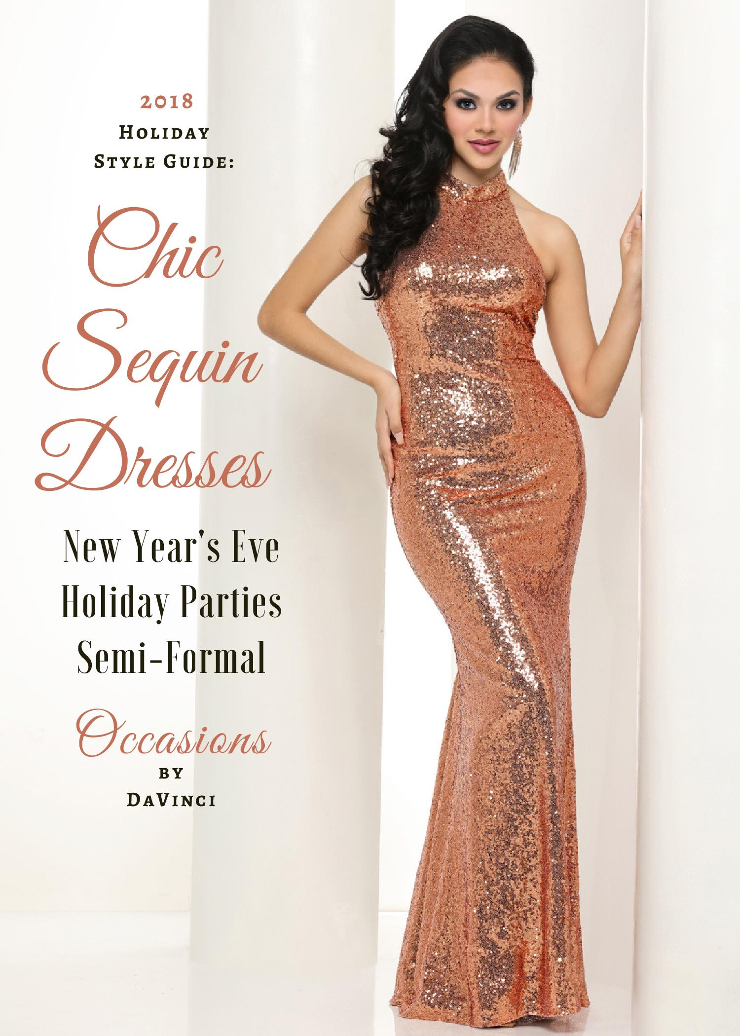 Party Chic Chic Sequin Dresses Nye Holiday Parties More Davinci Bridal Blog