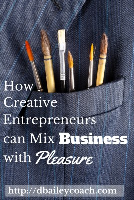How Creative Entrepreneurs Can Mix Business with Pleasure
