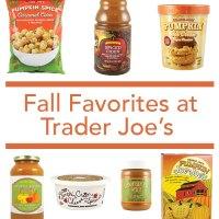 Fall Favorites at Trader Joe's